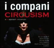 Circusism: A New Approach To Circus Music