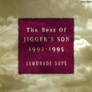 Lemonade Days〜the BEST OF JIGGER'S SON 1992-1995〜
