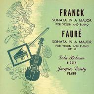 フランク:ヴァイオリン・ソナタ、フォーレ:ヴァイオリン・ソナタ第1番 ボベスコ、ジャンティ(1949)