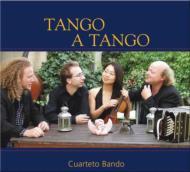 Tango A Tango: Cuarteto Bando
