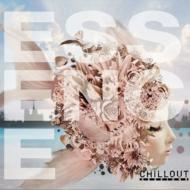 Essence -Chillout Sessions