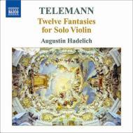 無伴奏ヴァイオリンのための12の幻想曲 ハーデリヒ