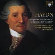 交響曲第103番『太鼓連打』、第104番『ロンドン』 A.フィッシャー&オーストリア・ハンガリー・ハイドン管弦楽団