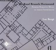 The Royal Brussels Hornsound: L.berge(Hr)