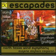 Escapades: North Texas Wind Symphony