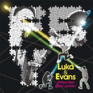Luka & Evans