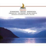 シマノフスキ:交響曲第2番、ショスタコーヴィチ:『ボルト』より、他 カム&コペンハーゲン・フィル