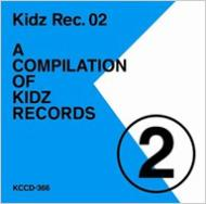 Kidz Rec.02-A COMPILATION OF KIDZ RECORDS