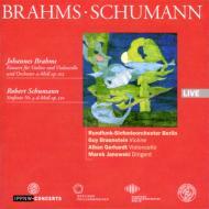 シューマン:交響曲第4番、ブラームス:二重協奏曲 ヤノフスキ&ベルリン放送響、ブラウンシュタイン、ゲルハルト
