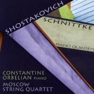 ショスタコーヴィチ:ピアノ五重奏曲、シュニトケ:ピアノ五重奏曲 オルベリアン、モスクワ弦楽四重奏団