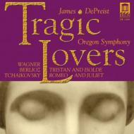 ワーグナー:『トリスタンとイゾルデ』前奏曲と愛の死、チャイコフスキー:『ロメオとジュリエット』、他 デプリースト&オレゴン響
