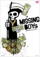 MISSING BOYs