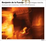 La Longue Marche-works For Violin & Electronics: De La Fuente(Vn)