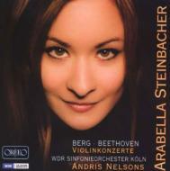ベートーヴェン:ヴァイオリン協奏曲、ベルク:ヴァイオリン協奏曲 シュタインバッハー、ネルソンス&ケルン放送響