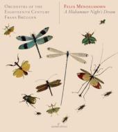 『真夏の夜の夢』全曲 ブリュッヘン&18世紀オーケストラ