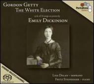 The White Election-emily Dickinson Songs: Delan(S)Steinegger(P)