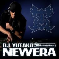 New Era~DJ YUTAKA 30th ANNIVERSARY ALBUM