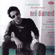 Solitary Man The Early Songs Of Neil Diamond