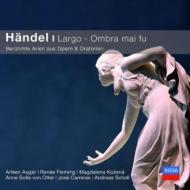 Largo Ombra Mai Fu-opera & Oratorio Arias: A.scholl Fleming Uger Etc