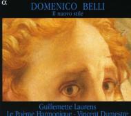 ドメニコ・ベッリと、17世紀初頭のフィレンツェにおける「新様式」 ロランス(MS)ル・ポエム・アルモニーク