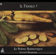 イル・ファーゾロ作品集〜17世紀イタリア、謎の偽名作曲家の正体〜 ル・ポエム・アルモニーク