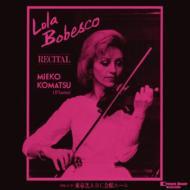 ローラ・ボベスコ・リサイタル・イン・ジャパン1980(2CD)