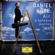 『エア〜バロック・ジャーニー』 ダニエル・ホープ、ヨーロッパ室内管弦楽団員
