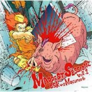 MADDEST SESSIONZ Vol.1 BSK vs Moconorb