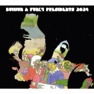 ブルジュン&ファンキィ・プレジデンツ2029