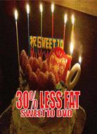 30%less Fat Sweet 10 Dvd
