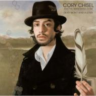 Cory Chisel And The Wandering Sons/Death Won't Send A Letter