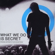 What We Do Is Secret (Soundtrack)