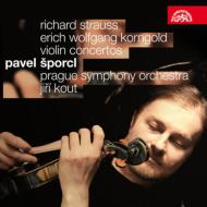 R.シュトラウス:ヴァイオリン協奏曲、コルンゴルト:ヴァイオリン協奏曲 シュポルツル、コウト&プラハ響