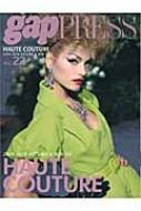 gap PRESS vol.22 2009‐2010 Autumn&Winter PARIS HAUTE COUTURE