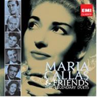 Callas & Friends The Legendary Duets