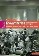 『ホヴァーンシチナ』全曲 チェルニャコフ演出、ナガノ&バイエルン国立歌劇場(2007 ステレオ)(DVD)