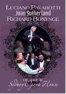 Live From The Sydney Opera House: Pavarotti Sutherland Bonynge /