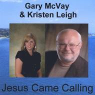 Jesus Came Calling