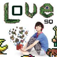 Love SQ (ラブ エスキュー)