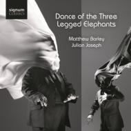 Dance Of The Three Legged Elephants: Barley(Vc)J.joseph(P)