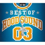 BEST OF HOOD SOUND 03 mixed by DJ☆GO