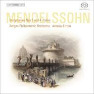 交響曲第1番、第4番『イタリア』、序曲『ルイ・ブラス』 リットン&ベルゲン・フィル