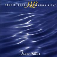 Transitions: Tranquility