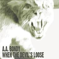 When The Devil's Loose