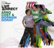 Live & Direct -Arno Cost & Norman Doray