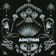 Adictism