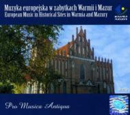 European Music In Historical Sites In Warmia & Mazury Orneta: Pro Musica Antiqua