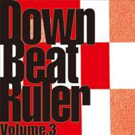 Down Beat Ruler Vol.3