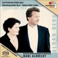 ベルク:管弦楽のための3つの小品、アルテンベルク歌曲集、他 イヴェン、M.アルブレヒト&ストラスブール・フィル