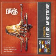 Canadian Brass: Swing That Music-tribute To Louis Armstrong